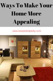 6 ways to make your home more appealing keep it simple diy