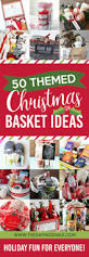 Comfort Gift Basket Ideas 50 Themed Christmas Basket Ideas The Dating Divas