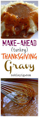 make ahead turkey thanksgiving gravy noble pig