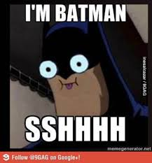 Im Batman Meme - im batman by slenderskullkidmau5 on deviantart
