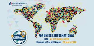 chambre de commerce etienne forum de l international 2018 cci lyon métropole etienne