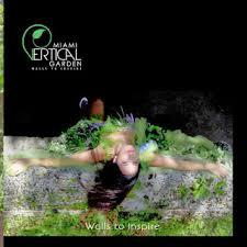 Vertical Gardens Miami - miami vertical garden the walls to inspire