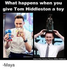 Tom Hiddleston Memes - what happens when you give tom hiddleston a toy saber your tomtom