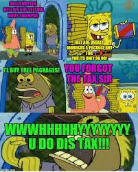 Chocolate Meme Spongebob - everybody hates taxland imgflip