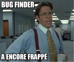 Meme Finder - bug finder thatd be great meme on memegen
