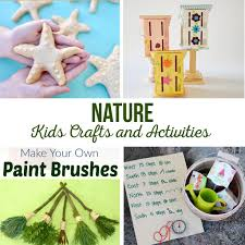 nature kids crafts and activities the crafting