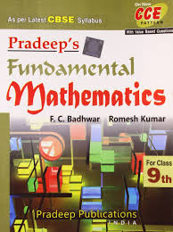 pradeep u0027s fundamental mathematics class ix as per latest cbse