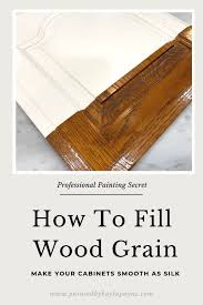 how to paint wood grain cabinets learn to fill woodgrain insider tips from a pro painted