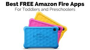 best on amazon the best free amazon fire apps for toddlers and preschoolers the