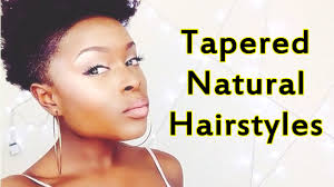black tapered haircuts for women best tapered hairstyles and hairscuts for black women youtube