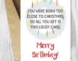 Merry Birthday Card Funny Christmas Birthday Card Christmas Ideas 2018