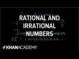 intro to rational u0026 irrational numbers algebra video khan