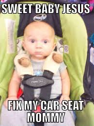 Car Seat Meme - car seat meme kiddos pinterest car seats car seat safety and