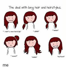 Meme Hairstyles - the deal with long hair and hairstyles hmmm i want a new hairstyle