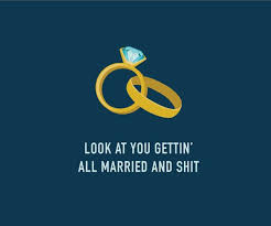 wedding wishes humor best 25 engagement quotes ideas on
