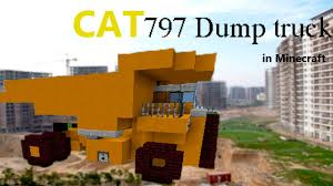 minecraft dump truck caterpillar 797 dump truck in minecraft youtube