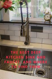 Best Kitchen Sink Faucet by The House Of Drews The Best Kitchen Sink And Faucet The House