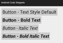 android button style how to set button text style bold and italic in android