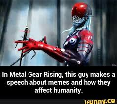 Metal Gear Rising Memes - new metal gear memes metalgear metalgearsolid metalgearrising
