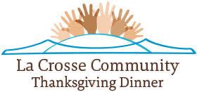 la crosse community thanksgiving dinner donate la crosse