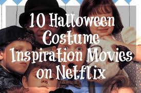 Jalapeno Halloween Costume 10 Halloween Costume Inspiration Movies Kids Netflix