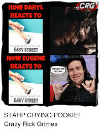 Crying Rick Meme - how daryl reacts to the collapsable hearts club easy street how