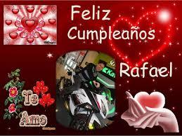 imagenes de feliz cumpleaños rafael dedicatoria 1 638 jpg cb 1388191779