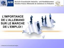 chambre de commerce franco allemande l importance de l allemand sur le marche de l emploi ppt