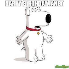 Family Guy Birthday Meme - happy birthday janet meme family guy brian 113960 page 5