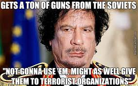 Gaddafi Meme - damn gaddafi you one evil motherfucker by kickassia meme center
