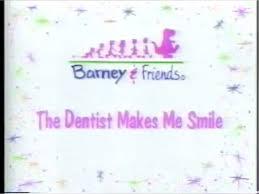 the dentist makes me smile barney u0026friends wiki fandom powered