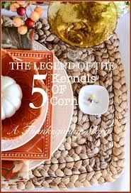 thanksgiving humorous stories the legend of the five kernels of corn stonegable