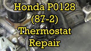 honda civic p0128 87 2 thermostat diagnosis and replacement 2006