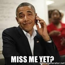Obama Phone Meme - miss me yet obama cell phone meme generator