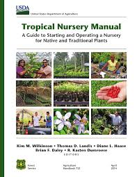 native plant guide tropical nursery manual a guide to starting and operating a