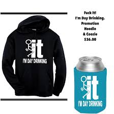 it i u0027m day drinking hoodie u0026 coozie