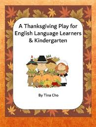 a thanksgiving play for language learners and kindergarten
