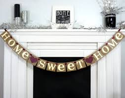 home sweet home rustic sign rustic garland banner