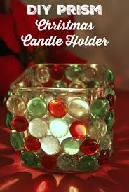 diy prism christmas candle holder happy mothering