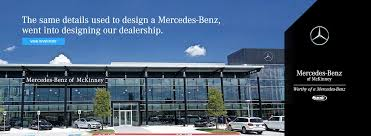 mercedes dealer locator mercedes of mckinney used luxury dealer near prosper