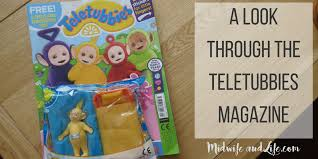 playing learning teletubbies magazine midwife