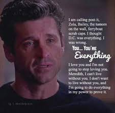 wedding quotes greys anatomy meredith i can live without you but i don t want to when derek