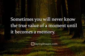 top 20 memory quotes sayings sayingimages
