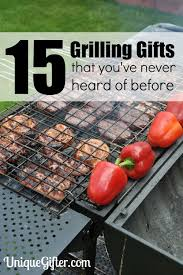 grilling gift basket 15 grilling gifts you ve never seen before unique gifter