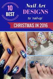 10 best nail art designs to nail up christmas in 2016 zoomzee org