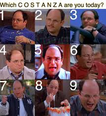 Which Meme Are You - seinfeld meme which costanza are you today on bingememe