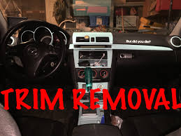 mazda interior 2010 how to remove mazda3 interior trim hd youtube