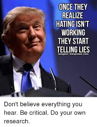 Entrepreneur Meme - once they realize hating isn t working they start telling lies