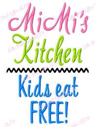 mimi u0027s kitchen kids eat free machine embroidery design