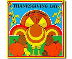 thanksgiving day book thanksgiving day by gail gibbons thanksgiving books for children
